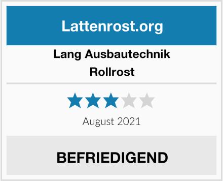 LANG Ausbautechnik Rollrost Test