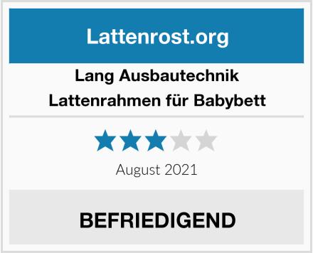 LANG Ausbautechnik Lattenrahmen für Babybett Test