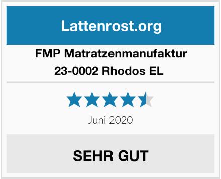 FMP Matratzenmanufaktur 23-0002 Rhodos EL  Test