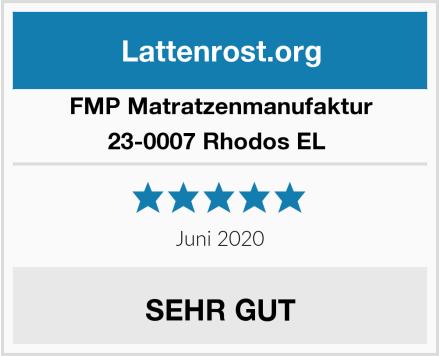FMP Matratzenmanufaktur 23-0007 Rhodos EL  Test