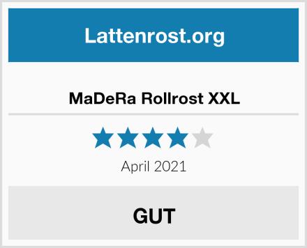 MaDeRa Rollrost XXL Test