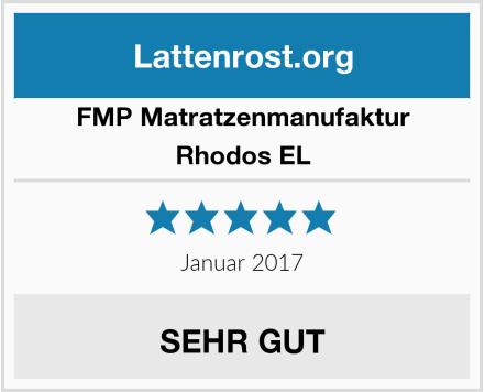 FMP Matratzenmanufaktur Rhodos EL Test