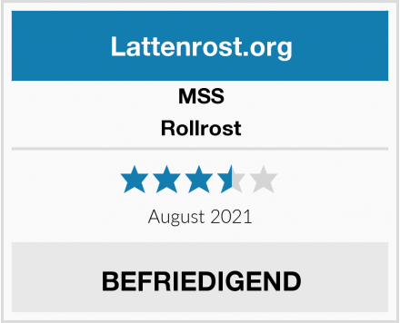 MSS Rollrost Test